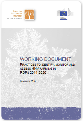 PRACTICES TO IDENTIFY, MONITOR AND ASSESS HNV FARMING IN  RDPS 2014-2020